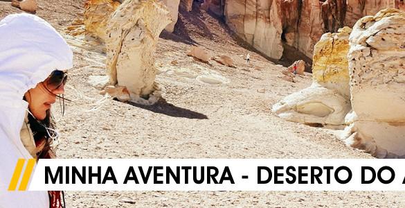DESERTO DO ATACAMA – relação de extremos | Por Poliana de Brito